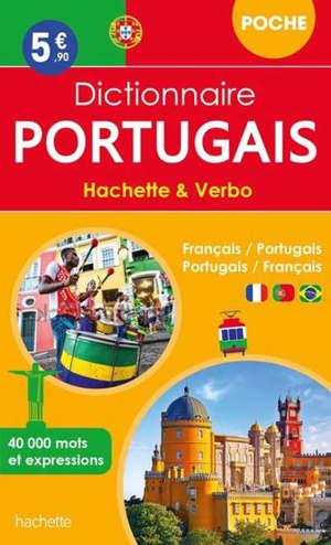 Dictionnaire de poche Hachette & Verbo : français-portugais, portugais-français : 40.000 mots et expressions
