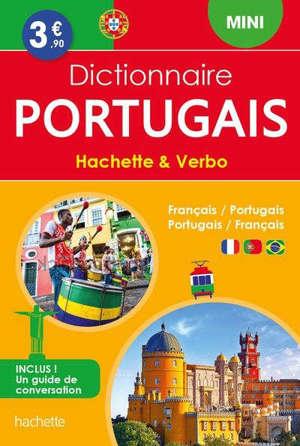 Dictionnaire mini Hachette & Verbo : français-portugais, portugais-français
