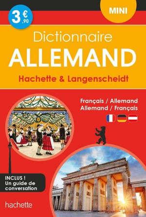 Dictionnaire mini Hachette & Langenscheidt : français-allemand, allemand-français