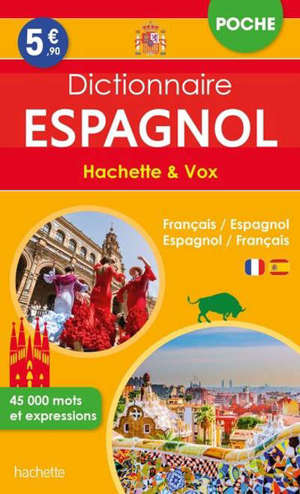 Dictionnaire de poche espagnol Hachette & Vox : français-espagnol, espagnol-français