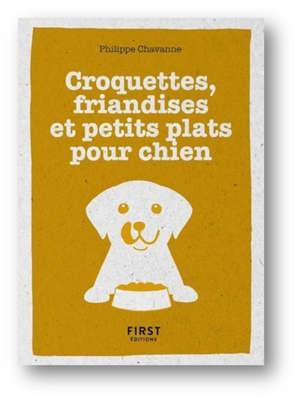 Croquettes, friandises et petits plats pour chien