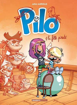 Pilo. Volume 4, Pilo et la fille pirate