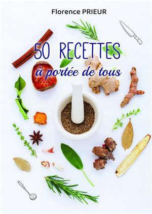 50 RECETTES A PORTEE DE TOUS