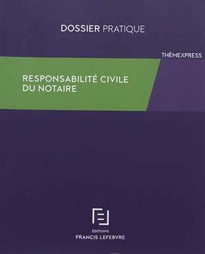 Responsabilité civile du notaire