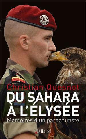 Du Sahara à l'Elysée : mémoires d'un parachutiste