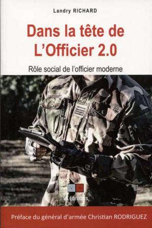 Dans la tête de l'officier 2.0 : rôle social de l'officier moderne