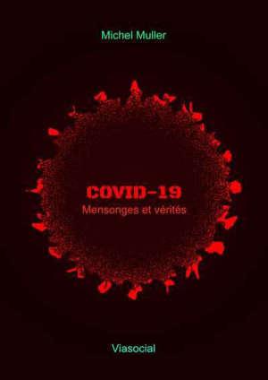 Covid-19 : mensonges et vérités