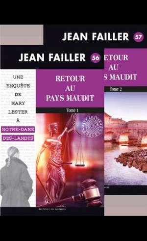 Une enquête de Mary Lester à Notre-Dame-des-Landes. Volume 56-57, Retour au pays maudit