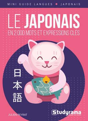 Le japonais : en 2.000 mots et expressions clés