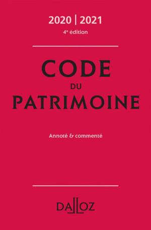 Code du patrimoine, annoté & commenté : 2020-2021