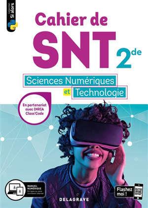 Cahier de SNT, sciences numériques et technologie 2de