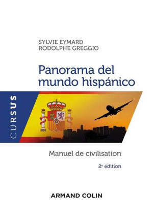 Panorama del mundo hispanico : manuel de civilisation