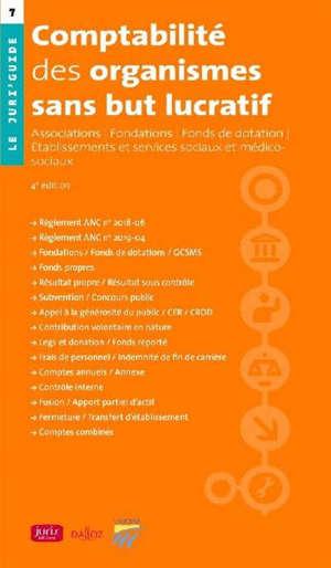 Comptabilité des organismes sans but lucratif : associations, fondations, fonds de dotation, établissements et services sociaux et médico-sociaux