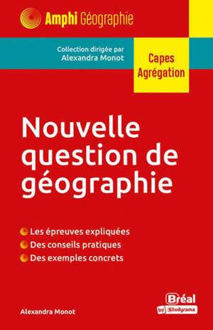 Nouvelle question de géographie : Capes, agrégation (TP)