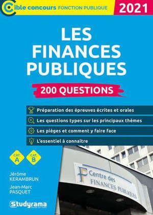Les finances publiques : 200 questions, cat. A, cat. B : 2021