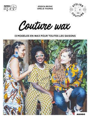 Couture wax : 13 modèles en wax pour toutes les saisons