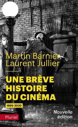 Une brève histoire du cinéma : 1895-2020