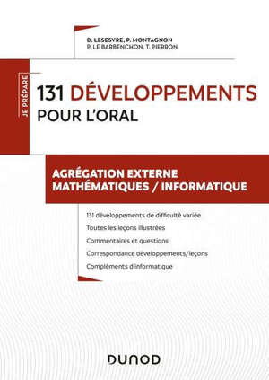 Agrégation externe mathématiques-informatique : 131 développements pour l'oral