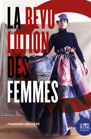La révolution des femmes