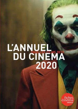 L'annuel du cinéma 2020 : tous les films 2019