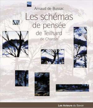 Les schémas de pensée de Teilhard de Chardin