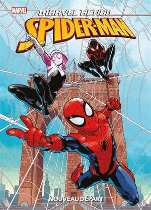 Marvel action Spider-Man. Volume 1, Nouveau départ