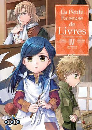 La petite faiseuse de livres : ascendance of a bookworm. Volume 4