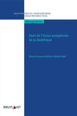 Droit de l'Union eurpéenne de la bioéthique