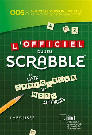 L'officiel du jeu Scrabble : en cadeau 1 carnet de scores