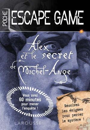 Alex et le secret de Michel-Ange