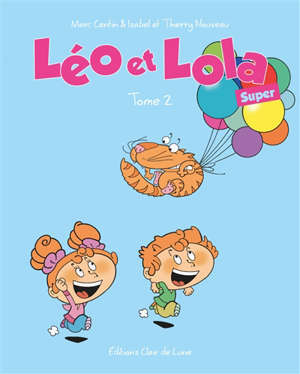 Léo et Lola. Volume 2, Super