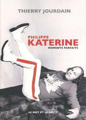 Philippe Katerine : moments parfaits