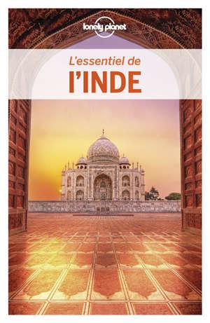 L'essentiel de l'Inde : pour découvrir le meilleur de l'Inde