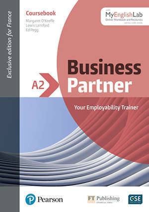 Business partner A2, with MyEnglishLab : your employability trainer : coursebook