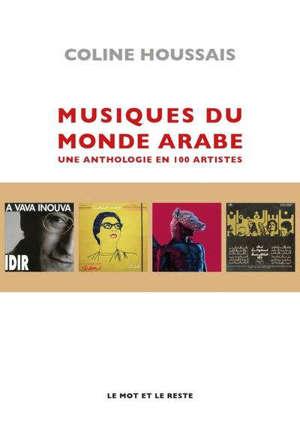 Musiques du monde arabe : une anthologie en 100 disques