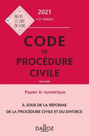 Code de procédure civile 2021, annoté