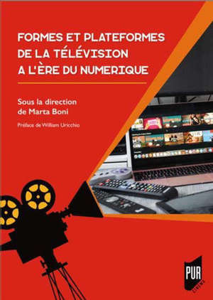 Formes et plateformes de la télévision à l'ère du numérique