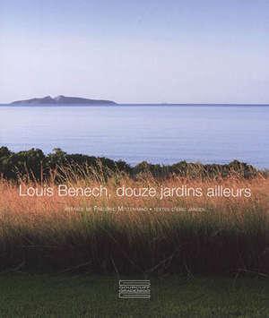 Louis Benech, douze jardins ailleurs