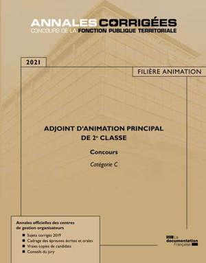 Adjoint d'animation principal de 2e classe : concours 2021 : catégorie C