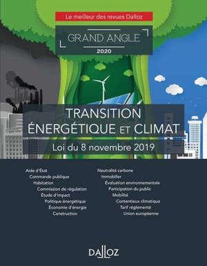 Transition énergétique et climat : loi du 8 novembre 2019