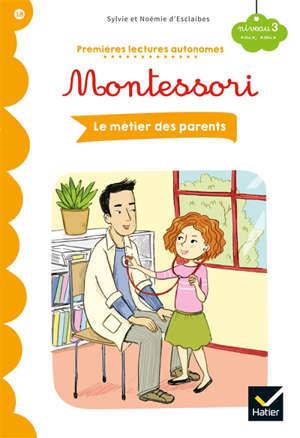 Les métiers des parents : niveau 3