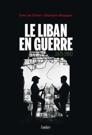 Le Liban en guerre (1975-1990)