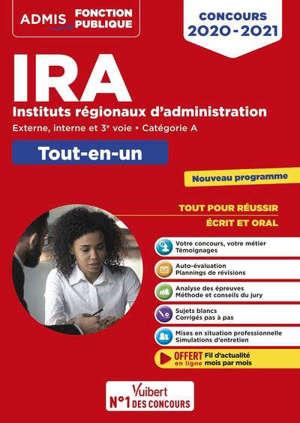 IRA, instituts régionaux d'administration : externe, interne et 3e voie, catégorie A : tout-en-un, concours 2020-2021, nouveau programme