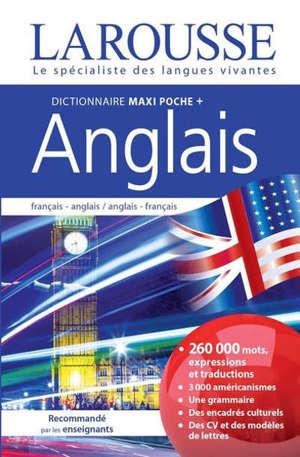 Dictionnaire maxipoche + anglais : français-anglais, anglais-français