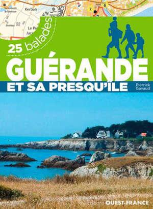 Guérande et sa presqu'île : 25 balades