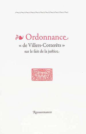 Ordonnance de Villers-Cotterêts sur le fait de justice
