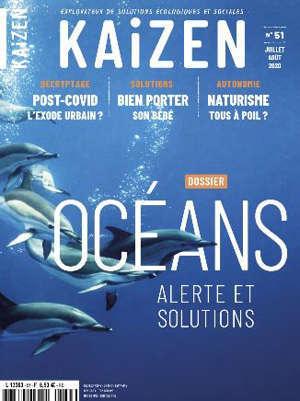 Kaizen : explorateur de solutions écologiques et sociales. n° 51, Les océans