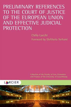 Preliminary references to the Court of justice and effective judicial protection
