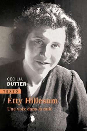 Etty Hillesum : une voix dans la nuit