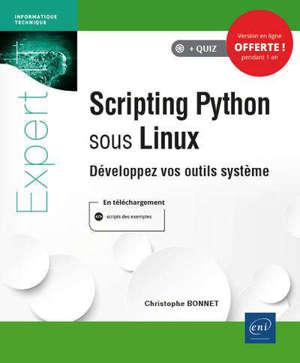 Scripting Python sous Linux : développez vos outils système